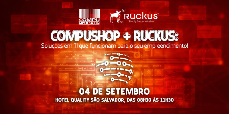 Compushop + Ruckus